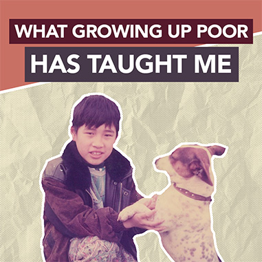 what growing up poor has taught me